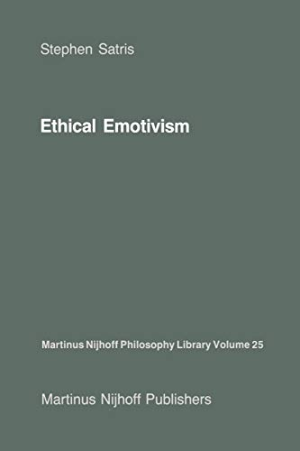 9789401080675: Ethical Emotivism: 25 (Martinus Nijhoff Philosophy Library)