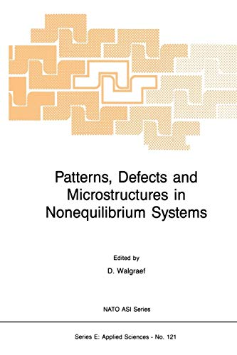 9789401080927: Patterns, Defects and Microstructures in Nonequilibrium Systems: Applications in Materials Science (Nato Science Series E:)