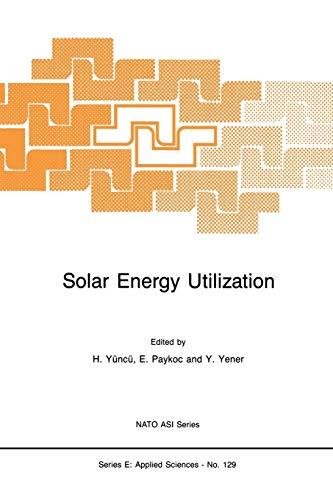 9789401081245: Solar Energy Utilization: Fundamentals and Applications (Nato Science Series E:)