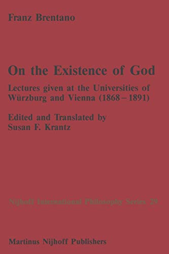9789401081252: On the Existence of God: Lectures given at the Universities of Würzburg and Vienna (1868–1891) (Nijhoff International Philosophy Series)