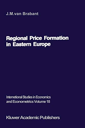 Regional Price Formation in Eastern Europe: Theory and Practice of Trade Pricing: J. M. Van Brabant