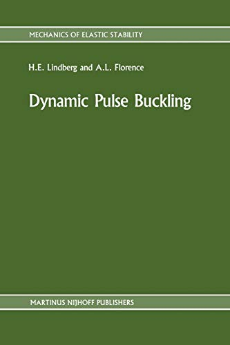 9789401081368: Dynamic Pulse Buckling: Theory and Experiment (Mechanics of Elastic Stability)