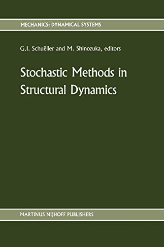 Stochastic Methods in Structural Dynamics (Paperback)
