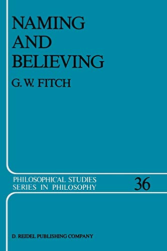9789401081696: Naming and Believing (Philosophical Studies Series)