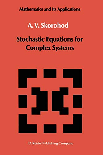 9789401081771: Stochastic Equations for Complex Systems (Mathematics and its Applications)