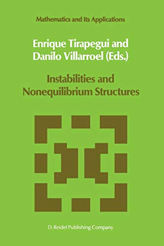 9789401081832: Instabilities and Nonequilibrium Structures (Mathematics and Its Applications)