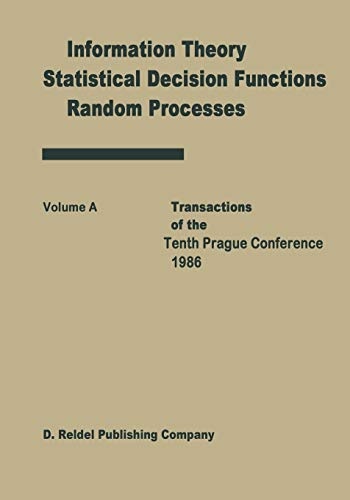 Transactions of the Tenth Prague Conferences: Information Theory, Statistical Decision Functions, ...