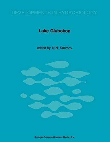 9789401082938: Lake Glubokoe (Developments in Hydrobiology)