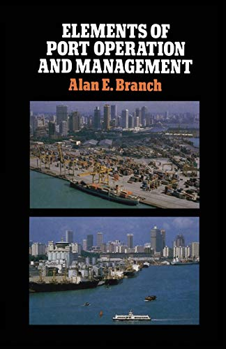9789401083133: Elements of Port Operation and Management
