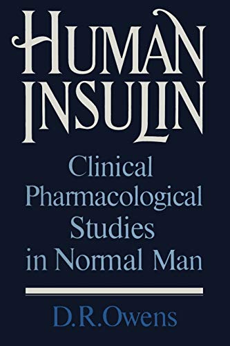 9789401083478: Human Insulin: Clinical Pharmacological Studies in Normal Man
