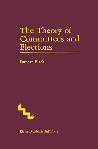 9789401083751: The Theory of Committees and Elections