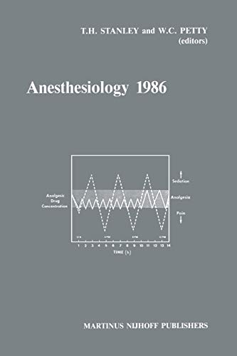 9789401083874: Anesthesiology 1986: Annual Utah Postgraduate Course in Anesthesiology 1986 (Developments in Critical Care Medicine and Anaesthesiology)