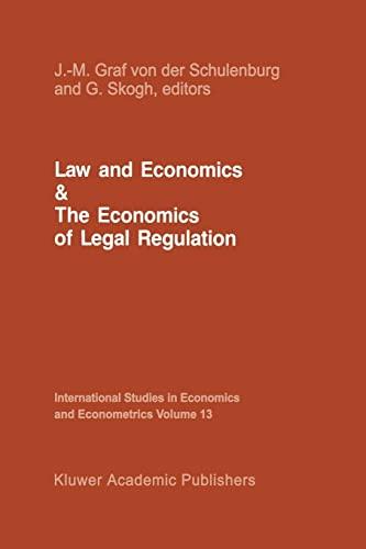 9789401084765: Law and Economics and the Economics of Legal Regulation (International Studies in Economics and Econometrics)