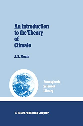 An Introduction to the Theory of Climate: Monin