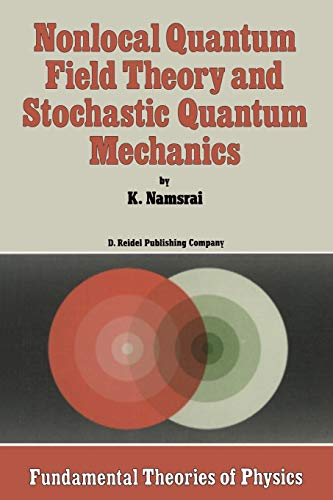 Nonlocal Quantum Field Theory and Stochastic Quantum: K. H. Namsrai