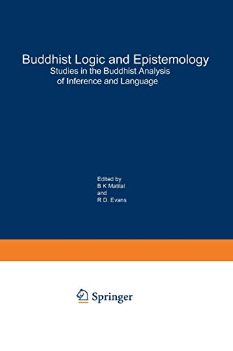9789401085632: Buddhist Logic and Epistemology: Studies in the Buddhist Analysis of Inference and Language