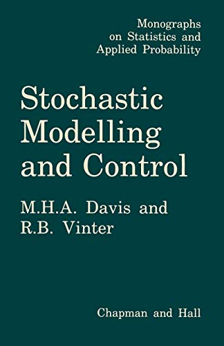 9789401086400: Stochastic Modelling and Control (Monographs on Statistics and Applied Probability)