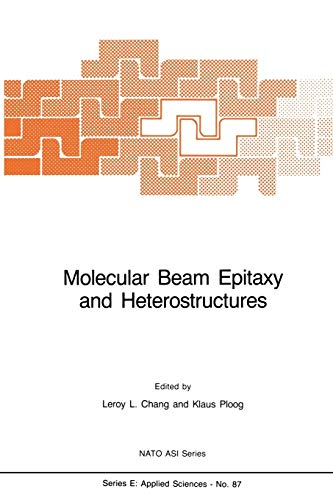 9789401087445: Molecular Beam Epitaxy and Heterostructures (Nato Science Series E:)