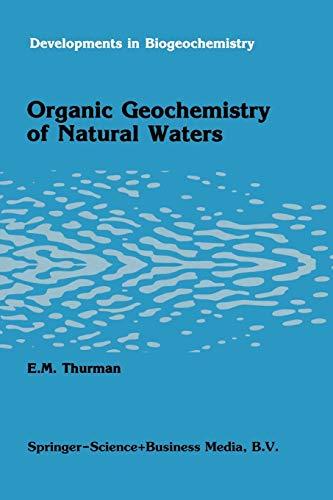 9789401087520: Organic geochemistry of natural waters (Developments in Biogeochemistry)