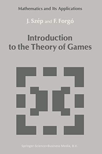 9789401087964: Introduction to the Theory of Games (Mathematics and its Applications)