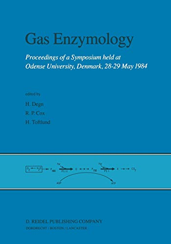 Gas Enzymology: Proceedings of a Symposium Held at Odense University, Denmark, 28 29 May 1984