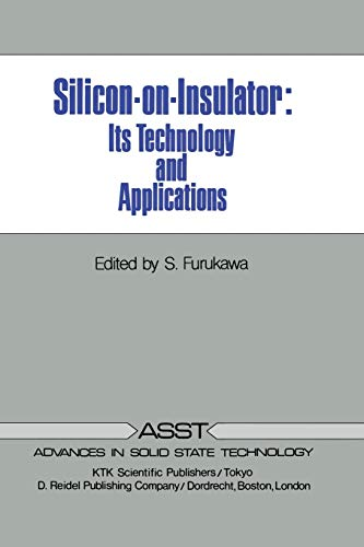 Silicon-On-Insulator: Its Technology and Applications