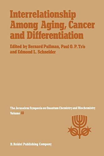 Interrelationship Among Aging, Cancer and Differentiation Proceedings of the Eighteenth Jerusalem ...