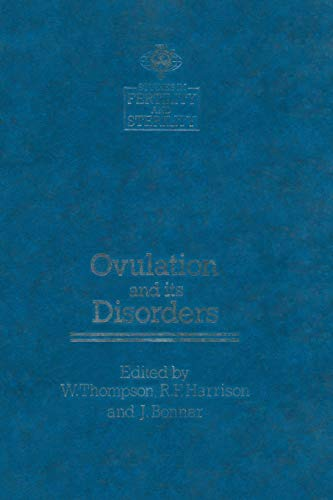 9789401089708: Ovulation and its Disorders (Studies in Fertility and Sterility)