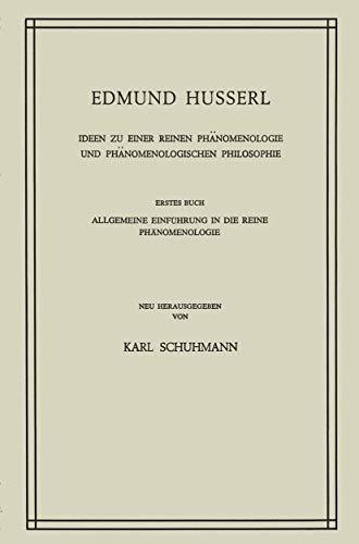 Ideen zu Einer Reinen Phänomenologie und Phänomenologischen: HUSS