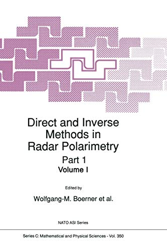 9789401092456: Direct and Inverse Methods in Radar Polarimetry (Nato Science Series C:)