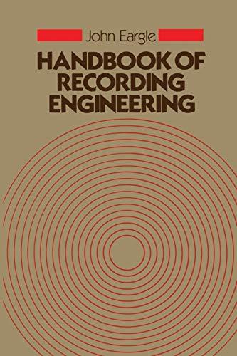 Handbook of Recording Engineering: John M. Eargle