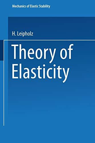 9789401098878: Theory of elasticity (Mechanics of Elastic Stability)
