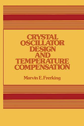 9789401160582: Crystal Oscillator Design and Temperature Compensation