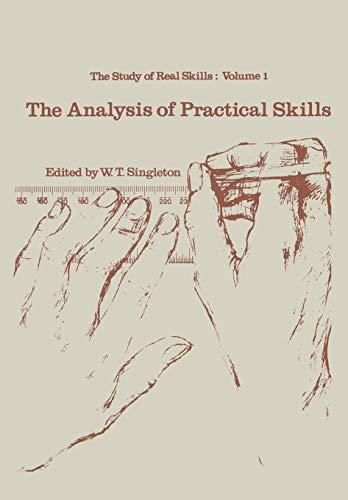 9789401161909: The analysis of practical skills (Croom Helm Biology in Medicine Series)