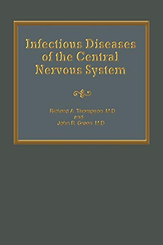 9789401163347: Infectious Diseases of the Central Nervous System (Neurologic Illness)
