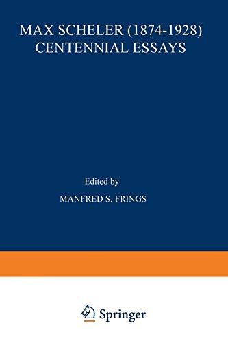 Max Scheler (1874-1928) Centennial Essays: Centennial Essays