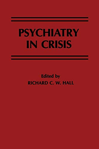 9789401166898: Psychiatry in Crisis
