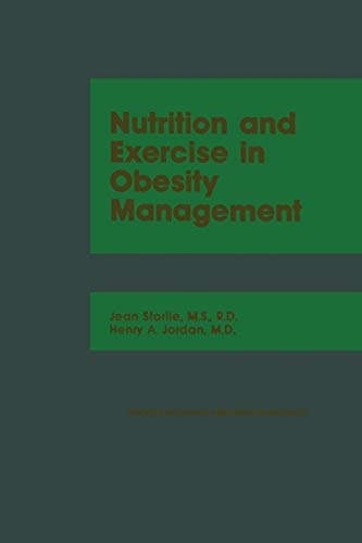 9789401167215: Nutrition and Exercise in Obesity Management (Sports medicine and health science)