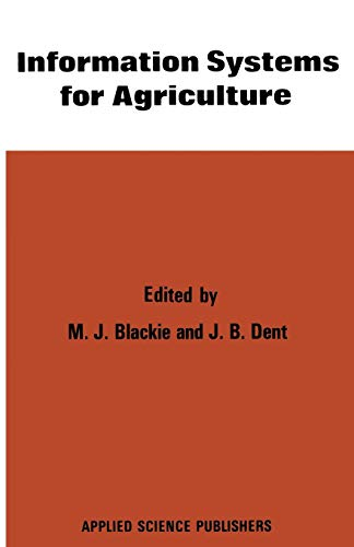 9789401167390: Information Systems for Agriculture