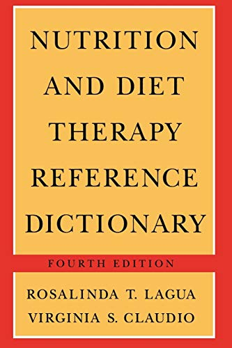 9789401168809: Nutrition and Diet Therapy Reference Dictionary