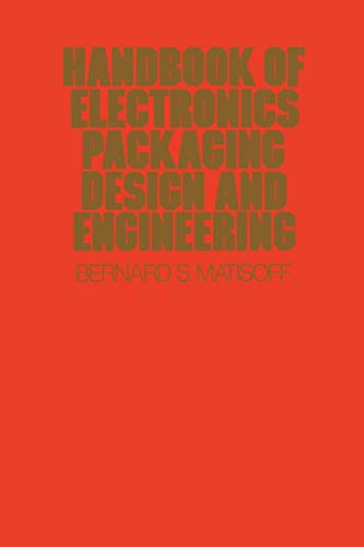 9789401169813: Handbook Of Electronics Packaging Design and Engineering