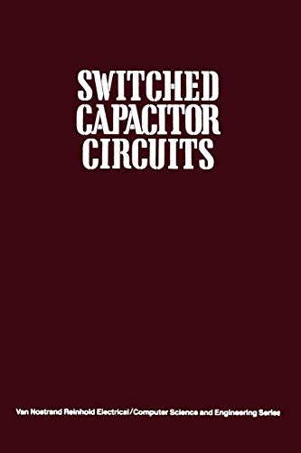 9789401169936: Switched Capacitor Circuits (Van Nostrand Reinhold Electrical/Computer Science and Engineering Series)