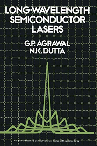 9789401169967: Long-Wavelength Semiconductor Lasers (Van Nostrand Reinhold Electrical/Computer Science and Engineering Series)
