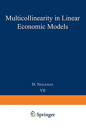 9789401174886: Multicollinearity in linear economic models (Tilburg Studies in Economics)