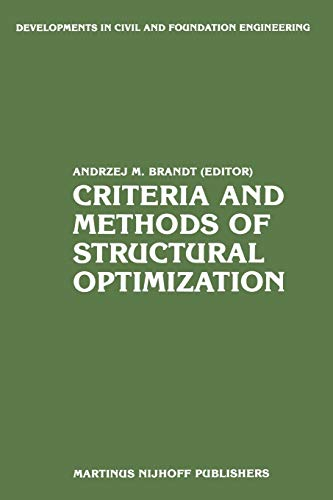 Criteria and Methods of Structural Optimization