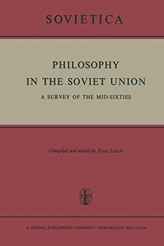 9789401175418: Philosophy in the Soviet Union: A Survey of the Mid-Sixties (Sovietica)