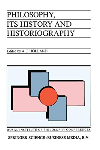 9789401176613: Philosophy, its History and Historiography (Royal Institute of Philosophy Conferences)