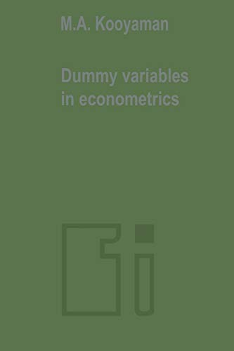 9789401177443: Dummy variables in econometrics (Tilburg Studies in Economics)