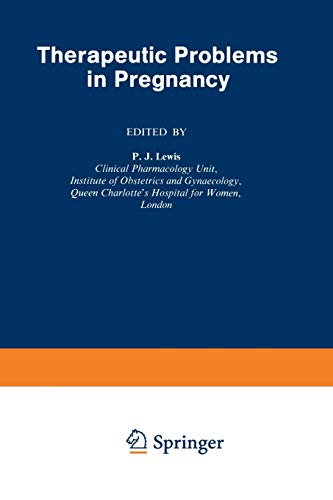 9789401179294: Therapeutic Problems in Pregnancy