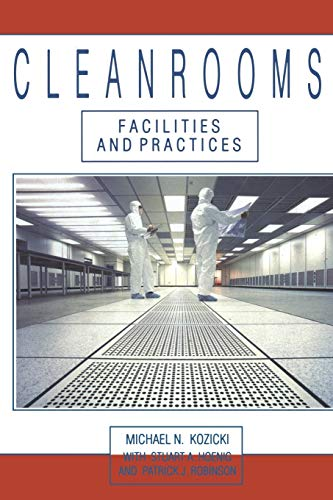 9789401179522: Cleanrooms: Facilities and Practices
